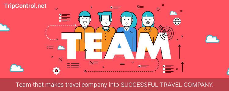 Team that Makes Travel Company into Successful Travel Company