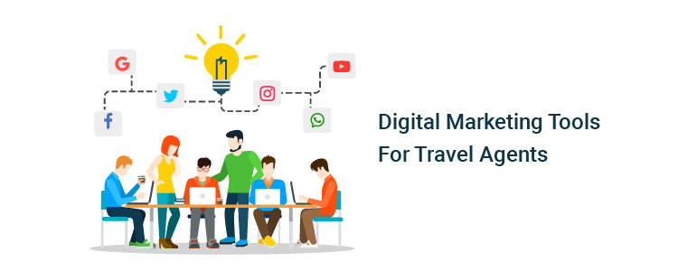 Digital Marketing Tools for Travel Agents